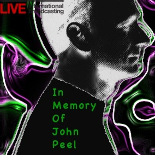 In Memory Of John Peel Show Jun 1st 20120601