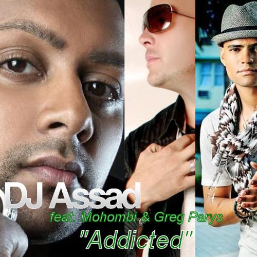 Dj Assad feat. Mohombi & Greg Parys - Addicted