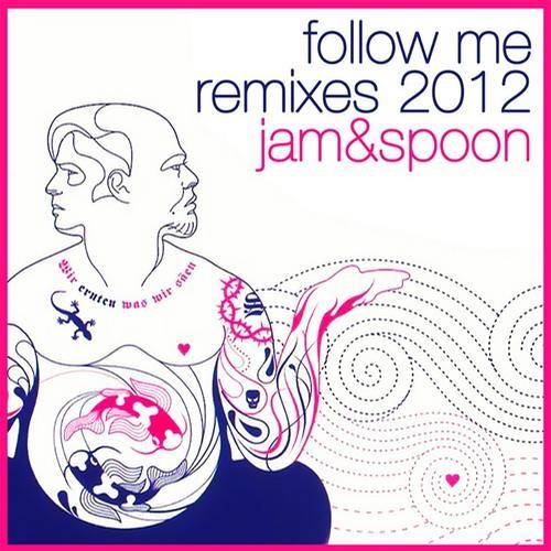 Jam & Spoon - Follow Me (Luis Flores Remix)