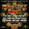 WORLD CLOCK RIDDIM MIX - PURE MUSIC PROD june2012