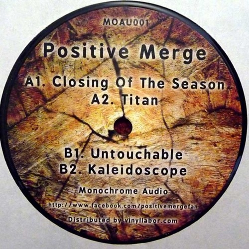 Positive Merge - Closing Of The Season (MOAU001 12'') / VINYL ONLY RELEASE!