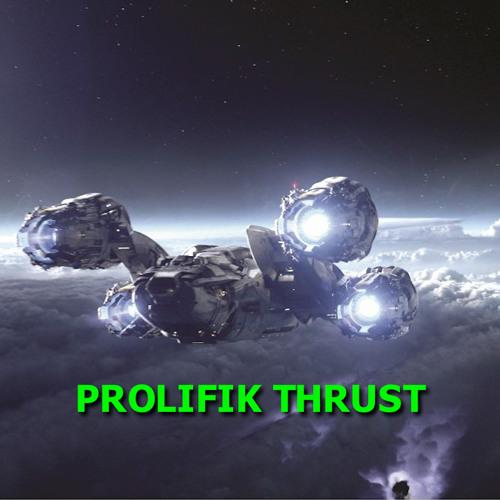 Prolifik_thrust_drive_mix@Prolifik_2012