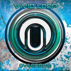 SUN69 vs VIVID LOOP - OVERDRIVE
