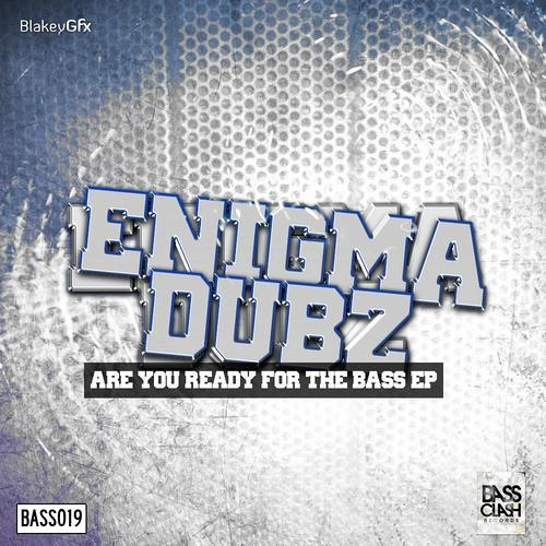 ENiGMA Dubz - Nutz (Bassclash Records) OUT NOW!!