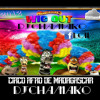 128 DJ PELIGRO - CIRCO AFRO DE MADAGASCAR DJCHAMAKOEDIT II 2012