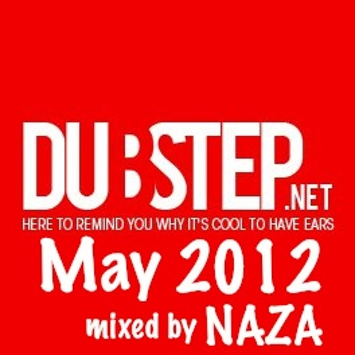 Dubstep.NET May 2012 mixed by NAZA