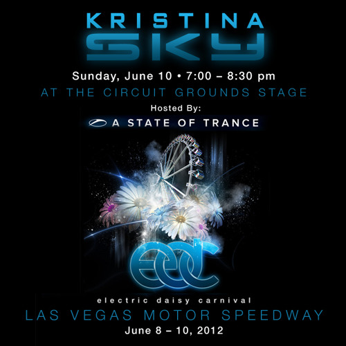 Kristina Sky Live @ A State of Trance, Electric Daisy Carnival (Las Vegas) [06-10-12]