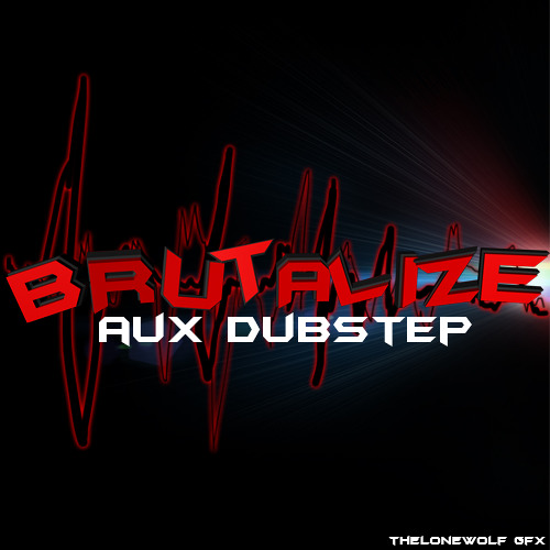 Brutalize - AuX [Free download] [Brutalize EP]