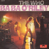 The Who - BabaORiley (THEE PAUS3's We're All Wasted REMIX) DL: http://socialunlock.com/~84w