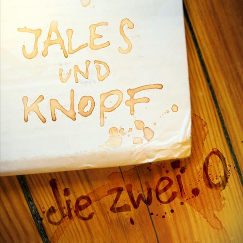 Jales und Knopf - Die Zwei.0