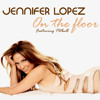 Jennifer lopez feat Pitbull-On the floor (Everbody on floor mix)-Dj Kash