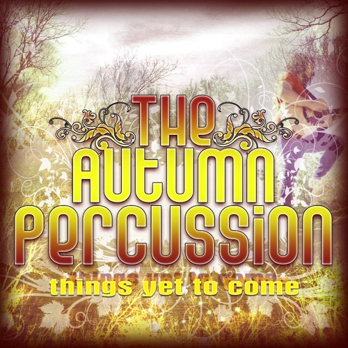 The Autumn Percussion - Let Me Lead