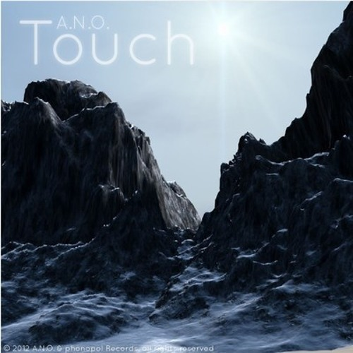 Touch by A.N.O