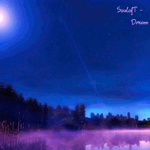 SoulofT - Dream Beyond
