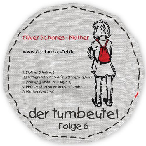 Oliver Schories - Mother (AKA AKA & Thalstroem Remix Snip)