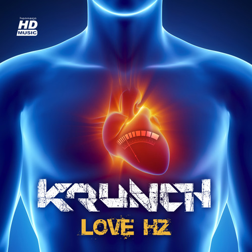 Krunch - Love Hz ep (mini-mix)