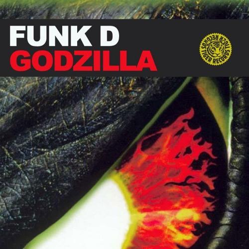 Funk D - Godzilla (Original Mix)