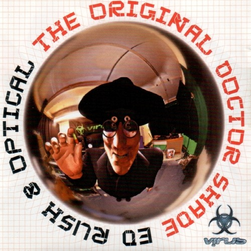 Ed Rush & Optical - The original doctor shade album mix by BRLH