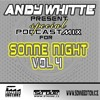 Andy Whitte - Special Podcast Mix for Sonne Night vol. 4