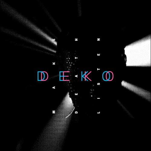 DEKO DEKO -- Could you