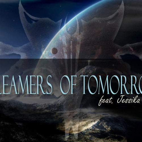 Wolftek Feat. Jessika Dawn - Dreamers of Tomorrow (Vocal Mix) [Free Download]