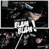 Blam Blam (Official Remix)