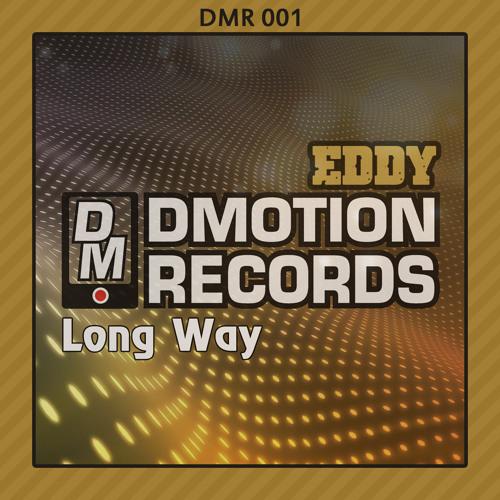 EDDY - Make Headaway (Demo Cut) 2012-06-13