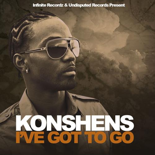 Konshens - I've Got To Go