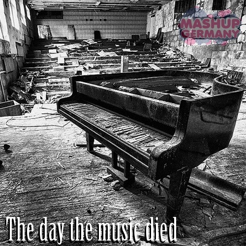 Mashup-Germany - The day the music died
