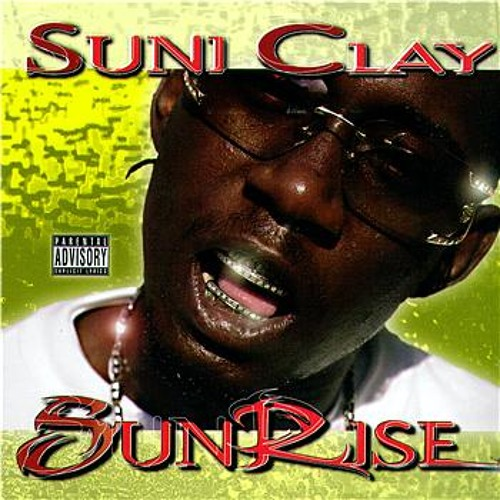 SUNI CLAY - My Hood   In a Hood Near You