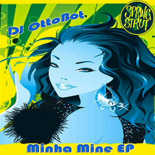 DJ Ottobot - Minha Mine