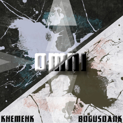 Omni by Khemehk & Bogusdank - Dubstep.NET Exclusive
