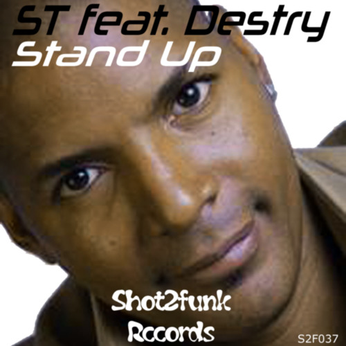ST Feat. Destry - Stand up (ST piano mix)