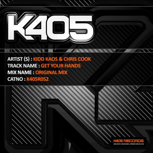 Kidd Kaos & Chris Cook - Get Your Hands (Original Mix)
