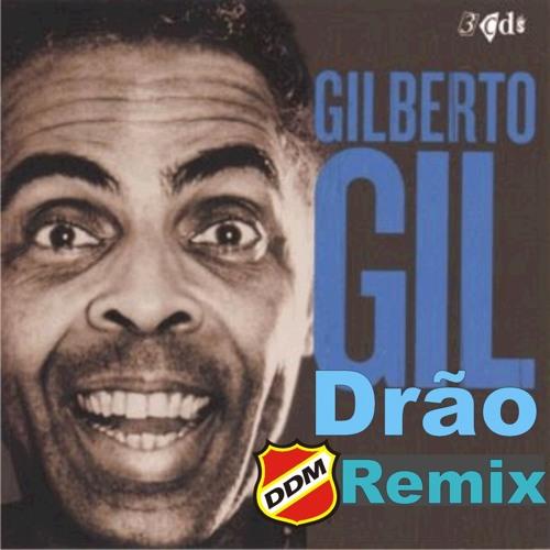 Gilberto Gil - Drao (DDM Remix)