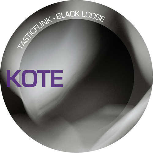 TasticFunk - Black Lodge & Remind (Snippet) KOTE RECORDS