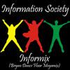 Information Society - Informix (Bryan Dance Floor Megamix)