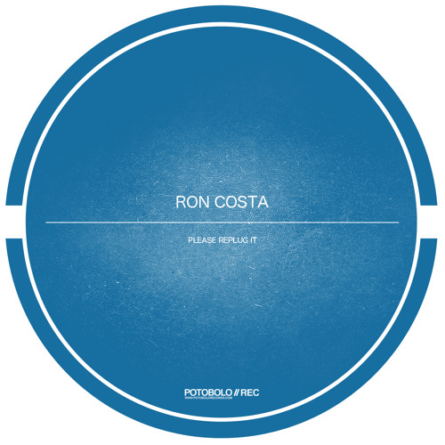 Ron Costa - Please Replug It [Potobolo Records]
