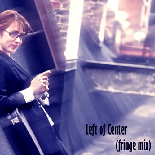 """Susan Vega - """"Left of Center"""" (Fringe Mix)"""