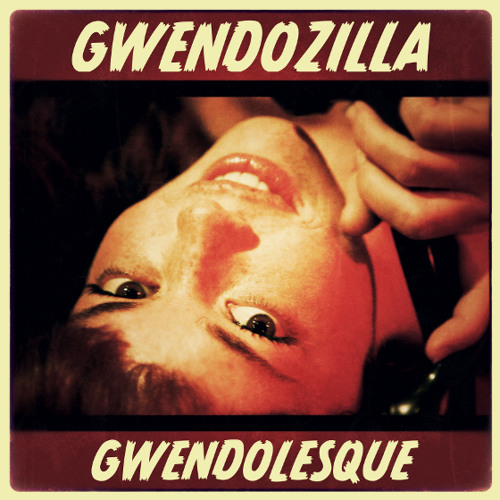 Gwendolesque (Spaced Out Remix)