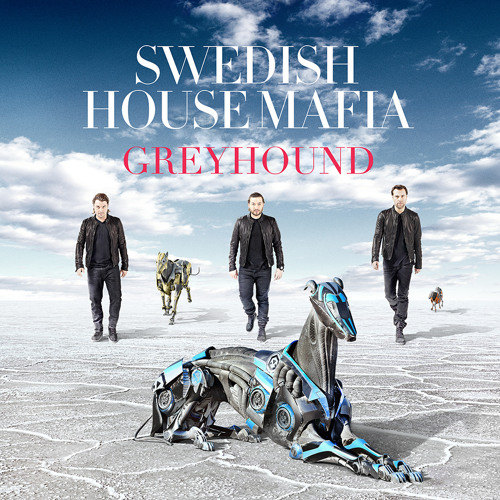 Swedish House Mafia - Greyhound (Radio Edit)