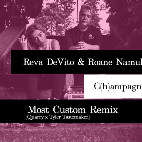 Roane Namuh & Reva DeVito - C(h)ampagne (Most Custom Remix)