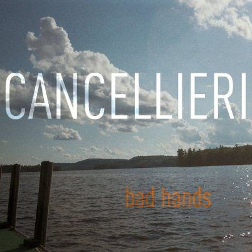 Cancellieri - Bad Hands