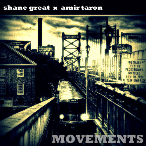 Shane Great x Amir Taron - Movements