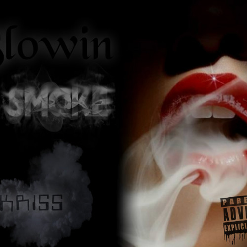 Kriss - Blowin Smoke The Mixtape (INTRO)