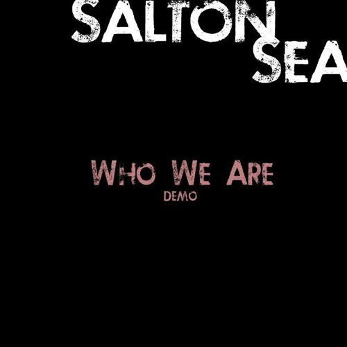 Who We Are (demo)