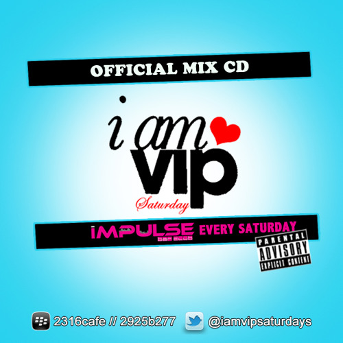❤I AM VIP SATURDAYS HIPHOP