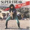 RICK JAMES - SUPER FREAK  ( THE NEW MIX by Dj KuryMix )