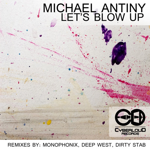 Michael Antiny - Let's Blow Up [EP]