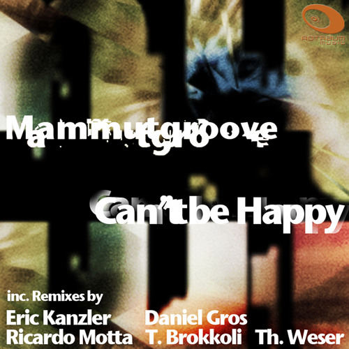 Mammutgroove - Can´t Be Happy (Eric Kanzler Remix) - SNIPPET